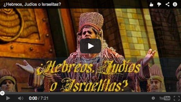 estudio bíblico, ¿Somos Hebreos, Judíos o Israelitas?