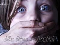 ¿Es Dios Injusto?