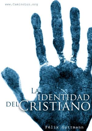 la identidad del cristiano
