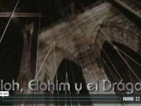 """Eloah, Elohim y el """"Drágon"""""""