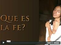 ¿Qué es la Fe?