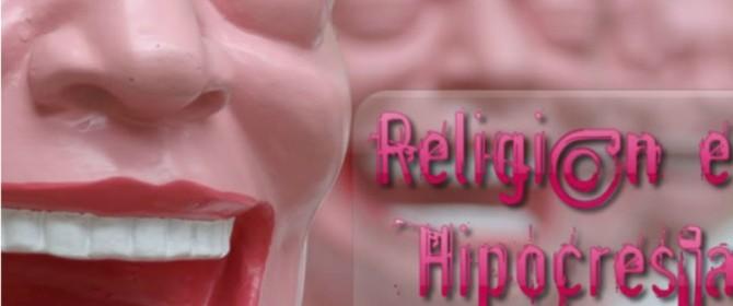 Religión e Hipocresía