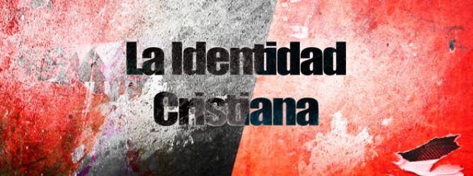 estudio biblico identidad cristiana