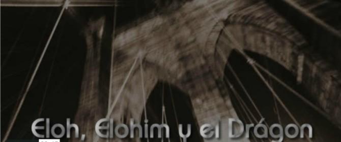 Eloah, Elohim y el «Drágon»