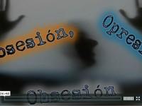 Posesión, Opresión y Obsesión